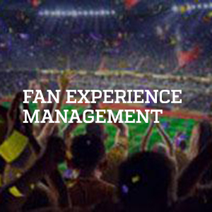 Fan Experience Management