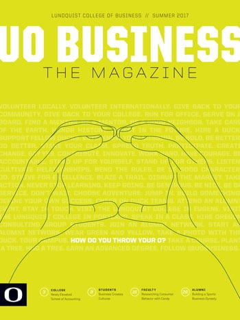 UO Business: The Magazine: Summer 2017