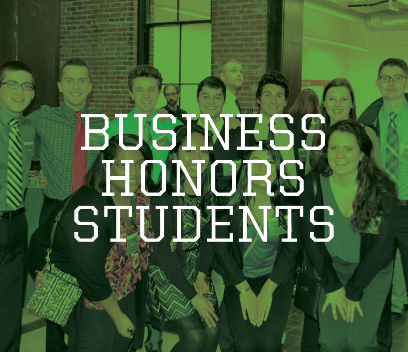 Photo of a group of students behind text 'Business Honors Students""