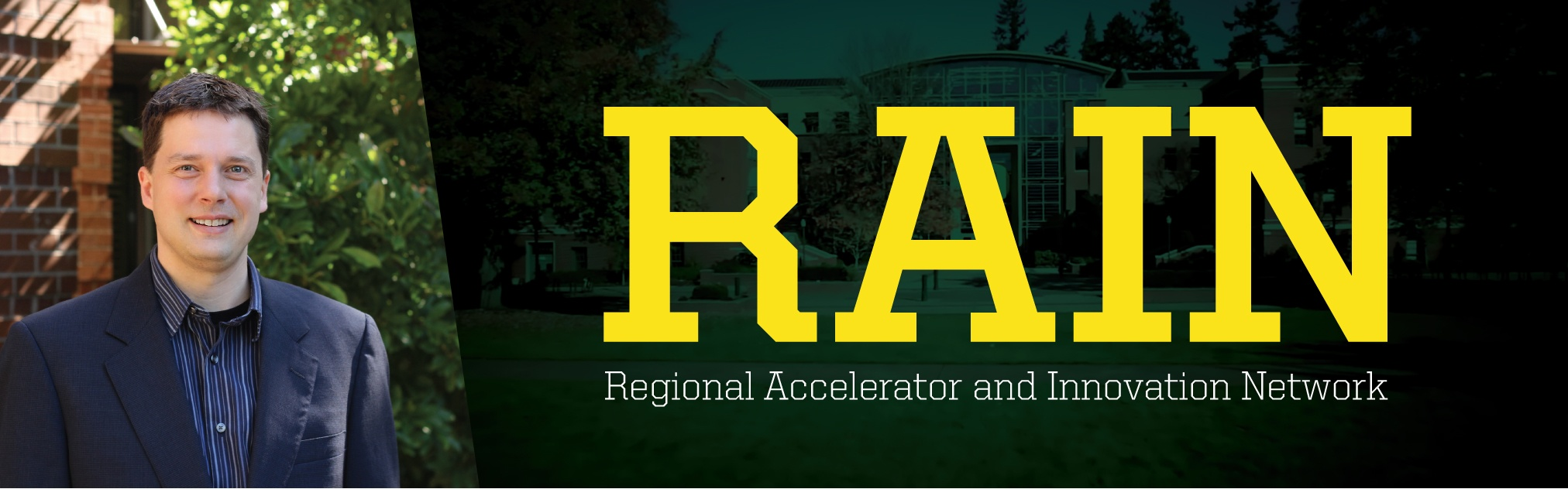 E-news banner image photo of Andrew Nelson with text RAIN: Regional Accelerator and Innovation Network