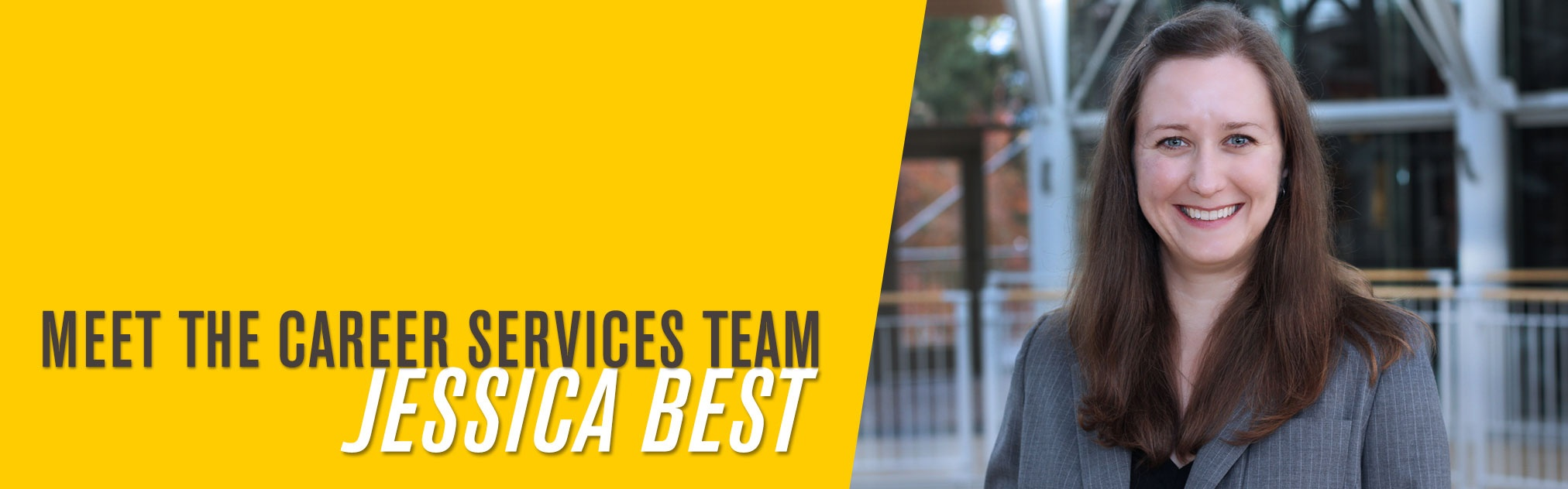 Get to Know Career Services: Jessica Best