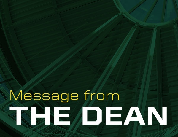 Message from the Dean