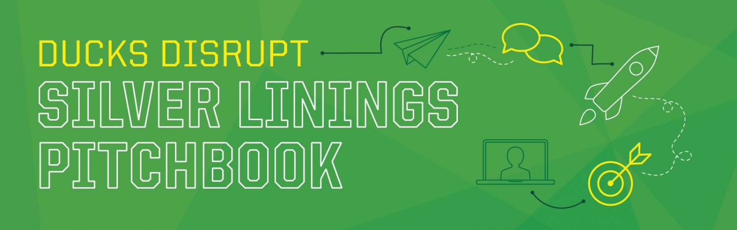 Ducks Disrupt Health 2021: Silver Linings Pitchbook