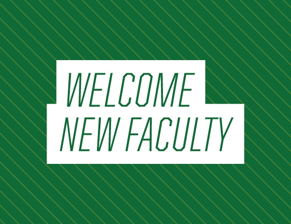 Welcome New Faculty