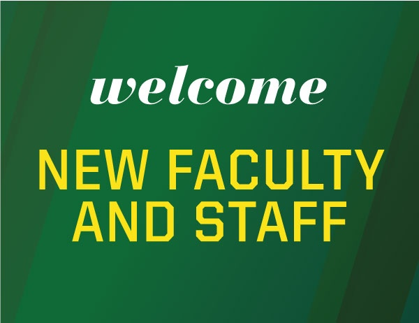 Welcome New Faculty and Staff