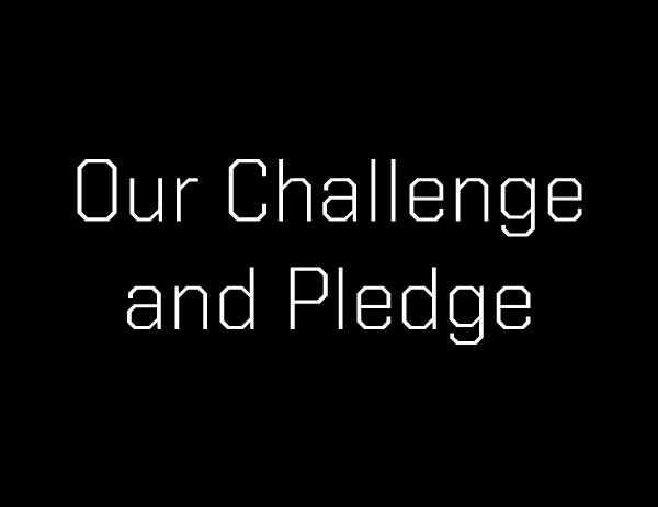 The words Our Challenge and Pledge against a black background