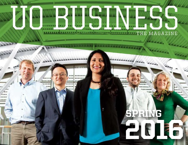 Part of the cover of the Spring 2016 UO Business magazine