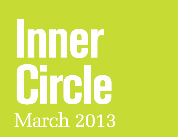 Inner Circle - March 2013